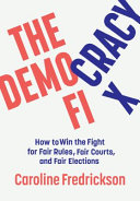 The Democracy Fix: How To Win the Fight for Fair Rules, Fair