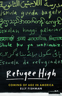 Refugee High: Coming of Age in America