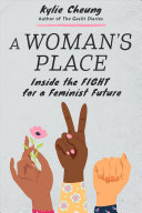 A Woman's Place: Inside the Fight for a Feminist Future