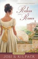 Rakes and Roses