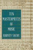 Ten Masterpieces of Music