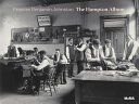 Frances Benjamin Johnston: The Hampton Album