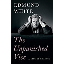 The Unpunished Vice: A Life of Reading