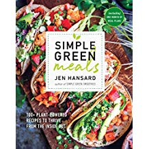 Simple Green Meals: 150 Plant-Powered Recipes To Thrive from the Inside Out