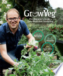 GrowVeg: The Beginner's Guide to Easy Vegetable Gardening