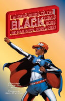 Access Guide to the Black Comic Book Community 2020–2021