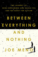 Between Everything and Nothing: The Journey of Seidu Mohammed and Razak Iyal and the Quest for Asylum