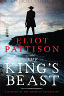 The King's Beast: A Mystery of the American Revolution