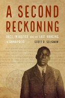A Second Reckoning: Race, Injustice, and the Last Hanging in Annapolis
