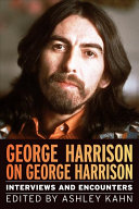 George Harrison on George Harrison: Interviews and Encounters