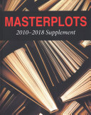 Masterplots: 2010–2018 Supplement