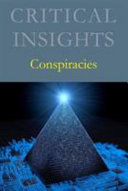 Critical Insights: Conspiracies