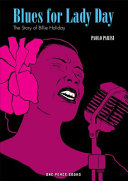 Blues for Lady Day: The Story of Billie Holliday