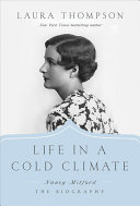 Life in a Cold Climate: Nancy Mitford; The Biography