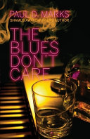 The Blues Don't Care