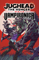 Jughead: The Hunger vs. Vampironica