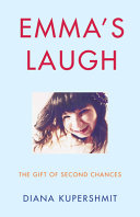 Emma's Laugh: The Gift of Second Chances
