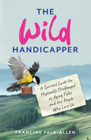 No Spring Chicken: Stories and Advice from a Wild Handicapper on Aging and Disability