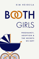 Booth Girls: Pregnancy, Adoption, and the Secrets We Kept