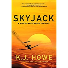 Skyjack: A Kidnap-and-Ransom Thriller