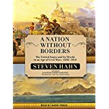 A Nation Without Borders: The United States and Its World in an Age of Civil Wars, 1830…1910