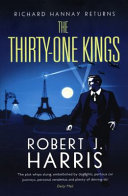 The Thirty-One Kings: A Richard Hannay Thriller
