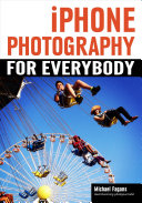iPhone Photography for Everybody