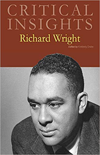 Critical Insights: Richard Wright