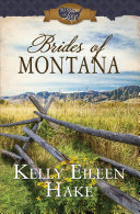 Brides of Montana: 3-in-1 Historical Romance Collection