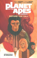 Planet of the Apes Omnibus: Before the Fall