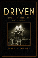 "Driven: Rush in the '90s and ""In the End."""