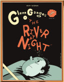 "Glenn Ganges in ""The River at Night."""