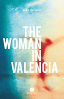 The Woman in Valencia