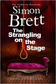 The Strangling on the Stage: A Fethering Mystery