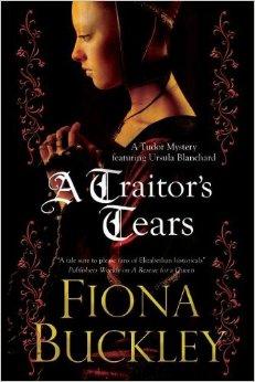 A Traitor's Tears: A Tudor Mystery Featuring Ursula Blanchard
