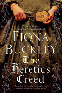 The Heretic's Creed: A Tudor Mystery Featuring Ursula Blanchard