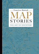 Map Stories: The Art of Discovery