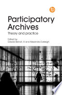 Participatory Archives: Theory and Practice