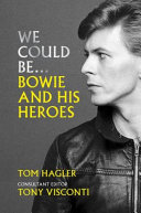 We Could Be: Bowie and His Heroes