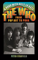 A Band with Built-In Hate: The Who from Pop Art to Punk