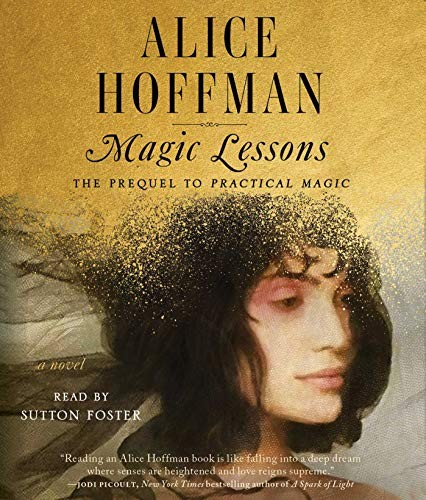 Magic Lessons: The Prequel to Practical Magic