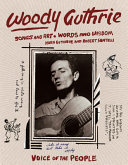 Woody Guthrie: Songs and Art * Words and Wisdom
