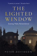 The Lighted Window: Evening Walks Remembered