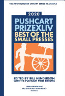 Pushcart Prize XLIV: Best of the Small Presses