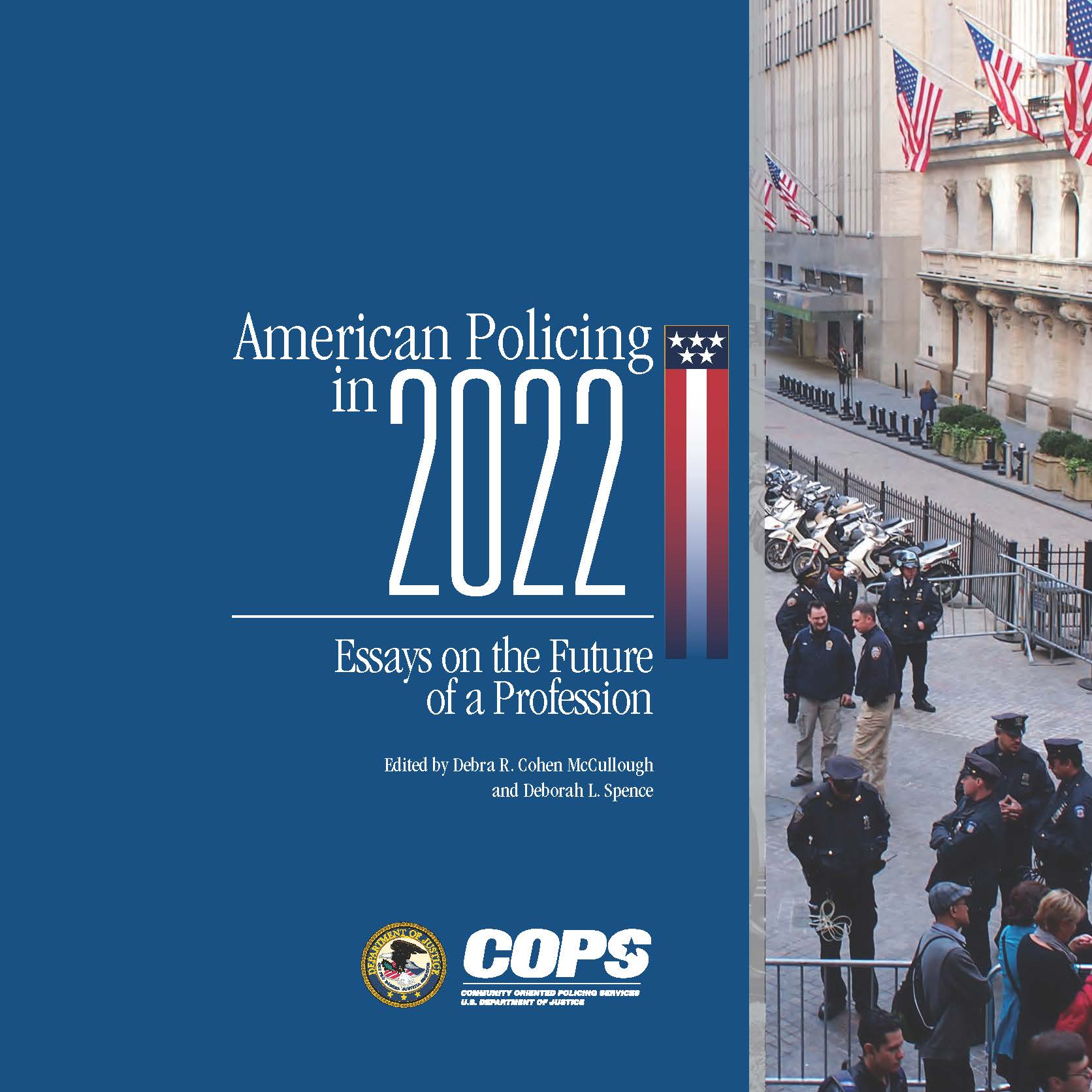 American Policing in 2022: Essays on the Future of the Profession