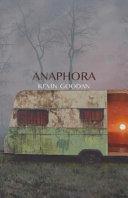 Anaphora: An Elegy