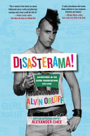 Disasterama! Adventures in the Queer Underground 1977 to 1997