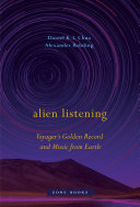 Alien Listening: Voyager's Golden Record and Music from Earth
