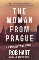 The Woman from Prague: An Ash McKenna Novel