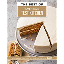 The Best of America's Test Kitchen 2018: Best Recipes, Equipment Reviews, and Tastings